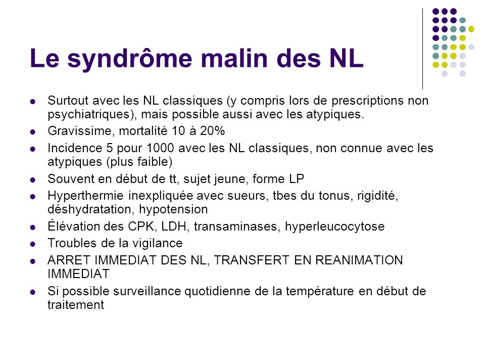 Le syndrôme malin des NL