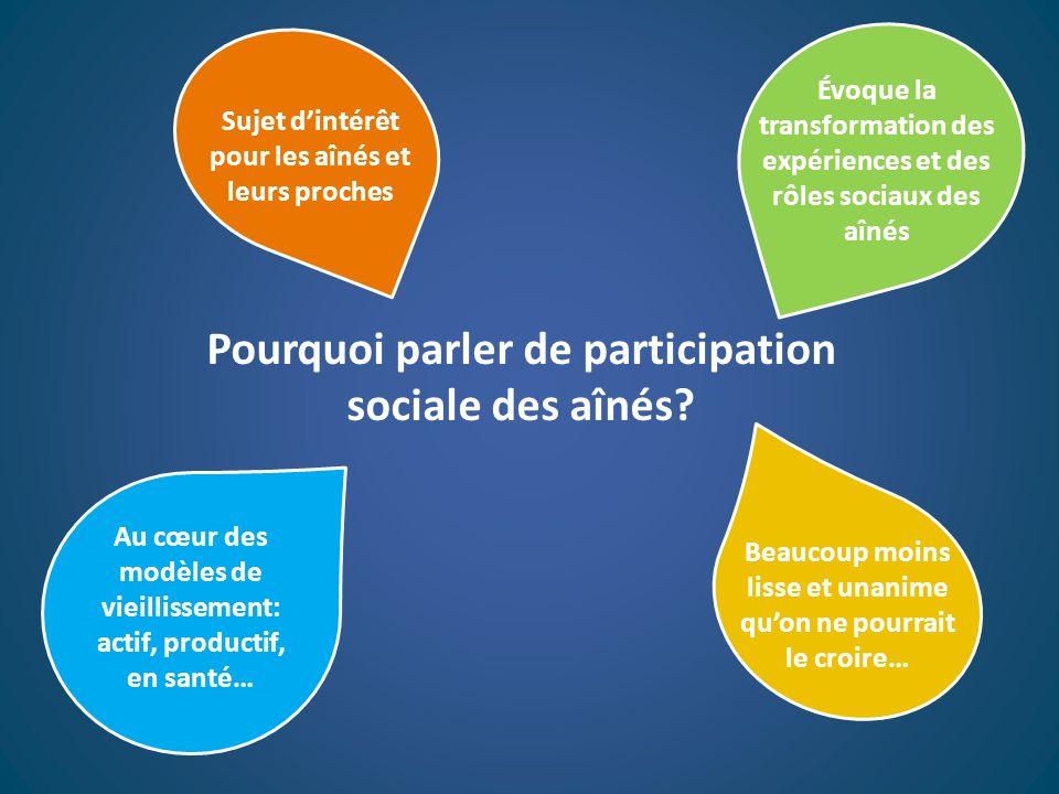 Pourquoi parler de participation sociale des aînés
