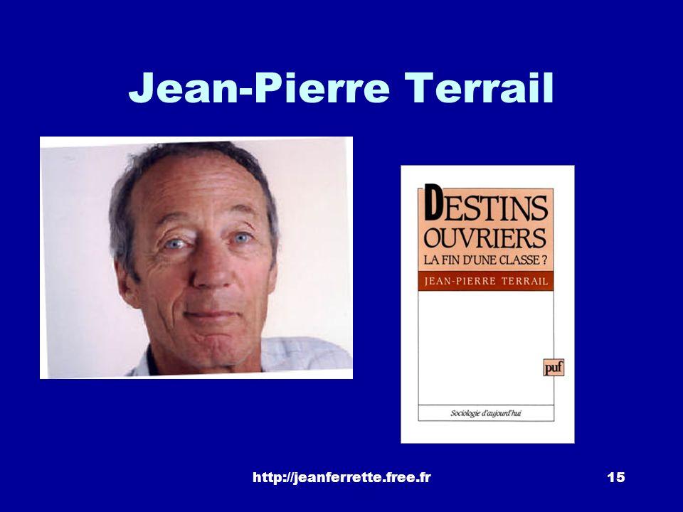 Jean-Pierre Terrail http://jeanferrette.free.fr