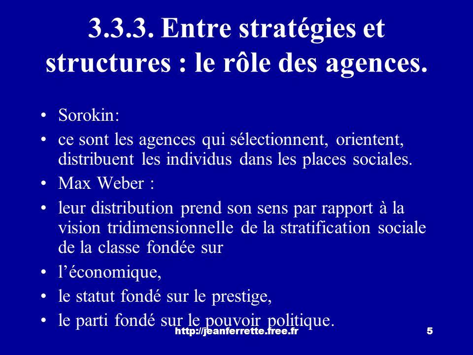 3.3.3. Entre stratégies et structures : le rôle des agences.