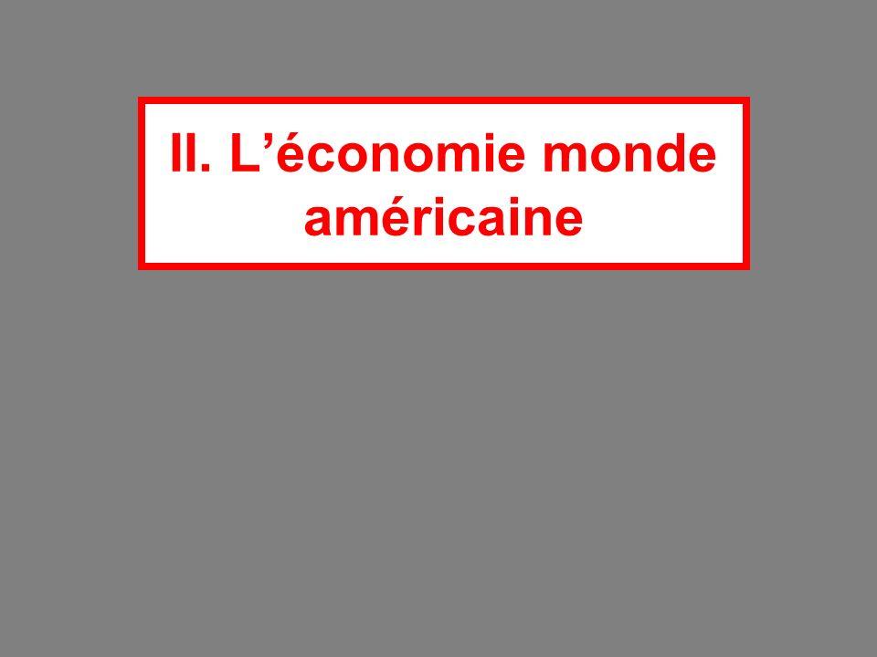 II. L'économie monde américaine