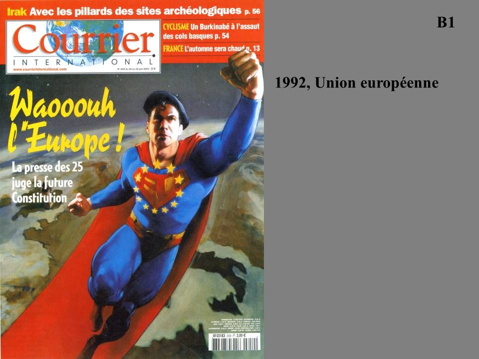 B1 1992, Union européenne