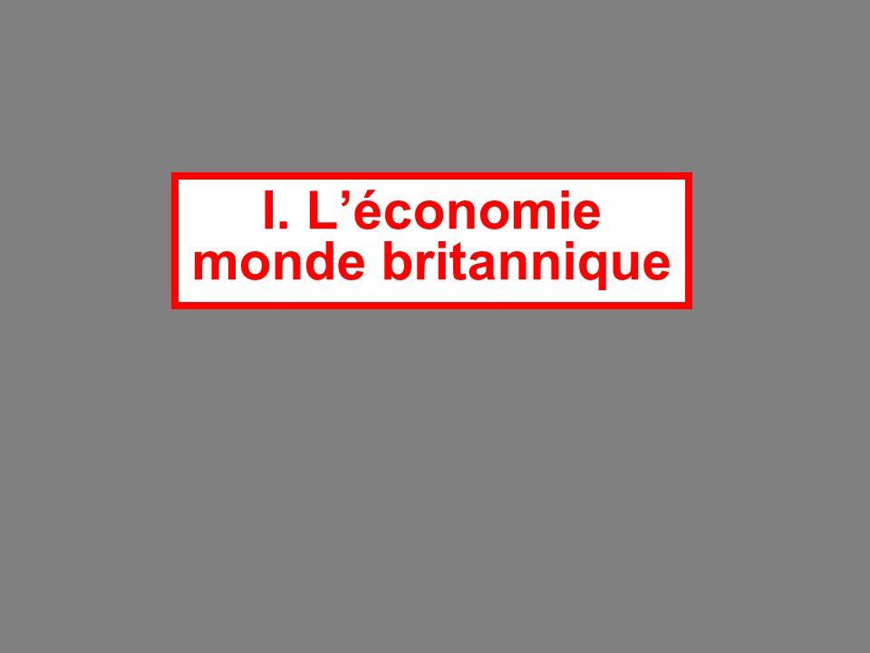 I. L'économie monde britannique
