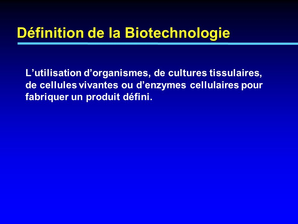 D finition de la biotechnologie ppt t l charger for Definition de l