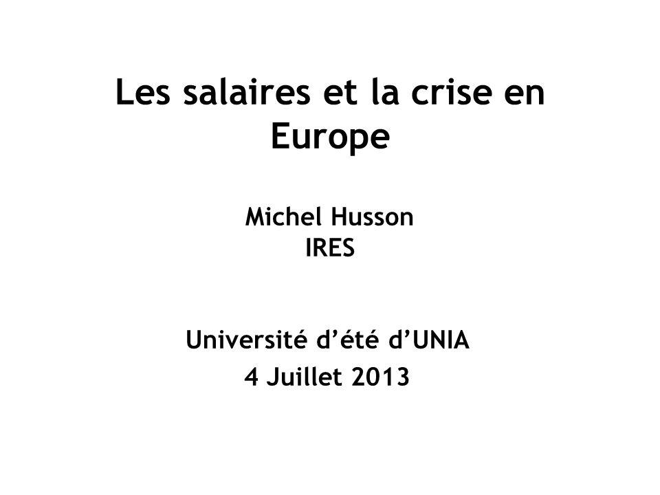 Les salaires et la crise en Europe Michel Husson IRES