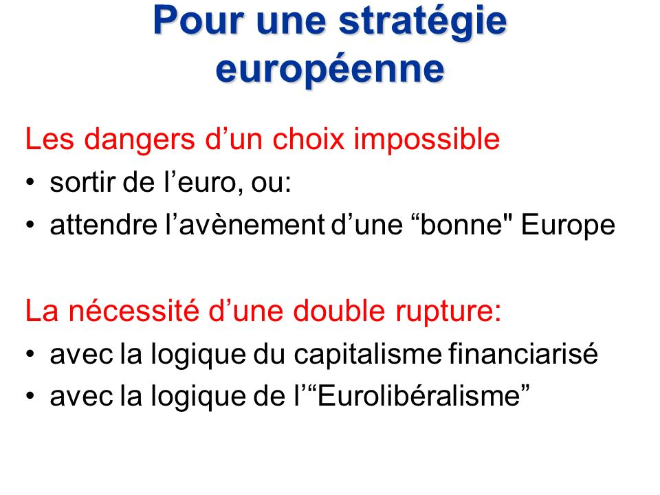 Pour une stratégie européenne
