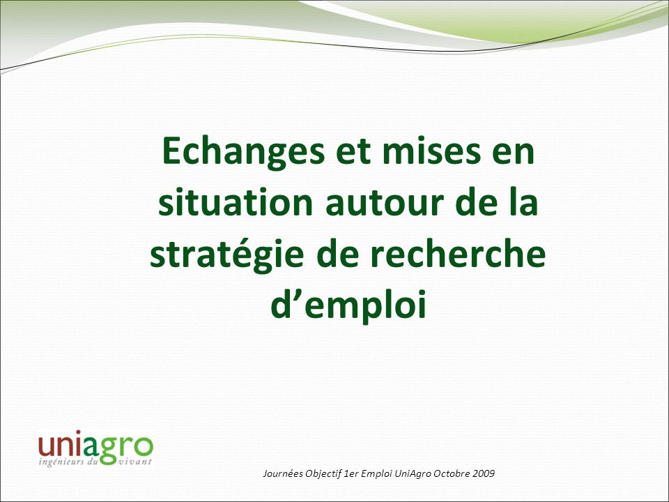 Echanges et mises en situation autour de la stratégie de recherche d'emploi