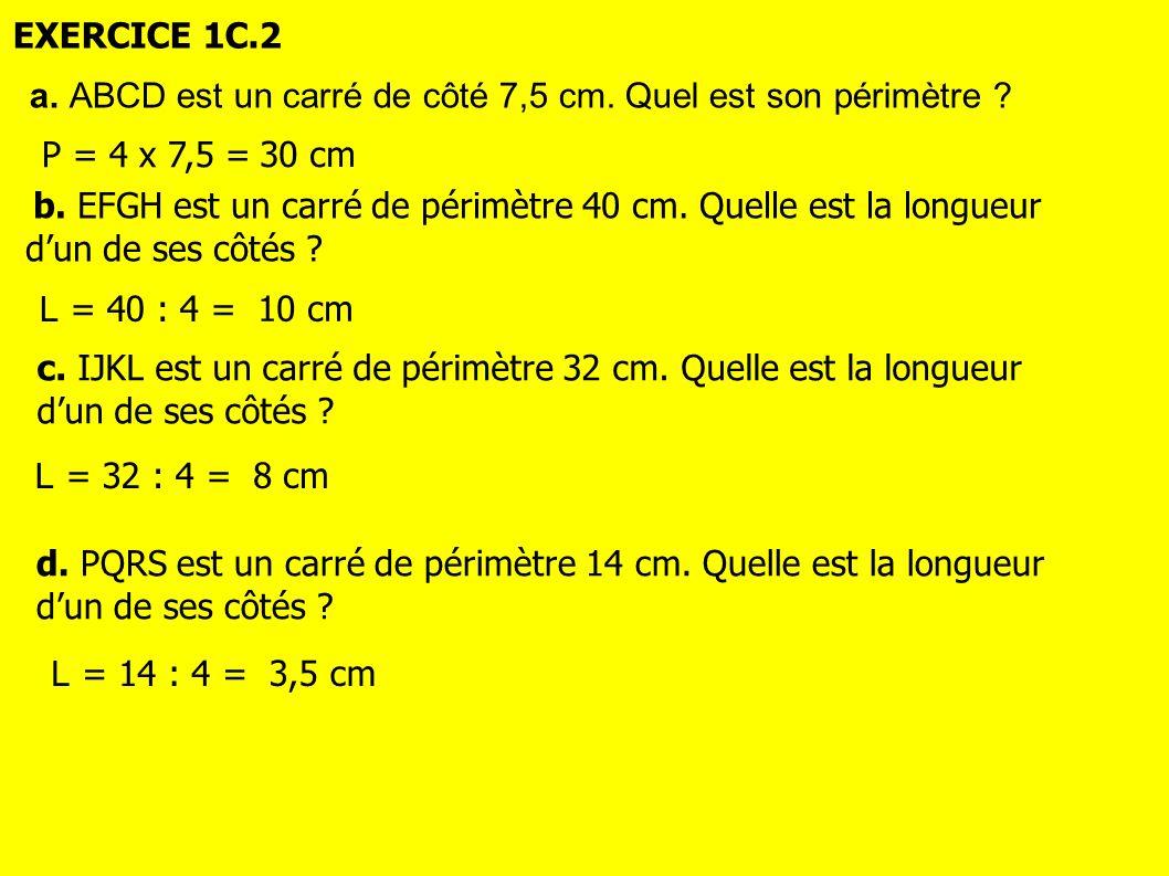 a. ABCD est un carré de côté 7,5 cm. Quel est son périmètre
