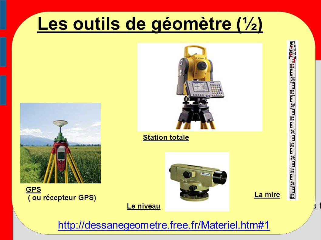 Les outils de géomètre (½) Métier de géomètre