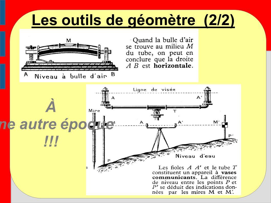 Les outils de géomètre (2/2)