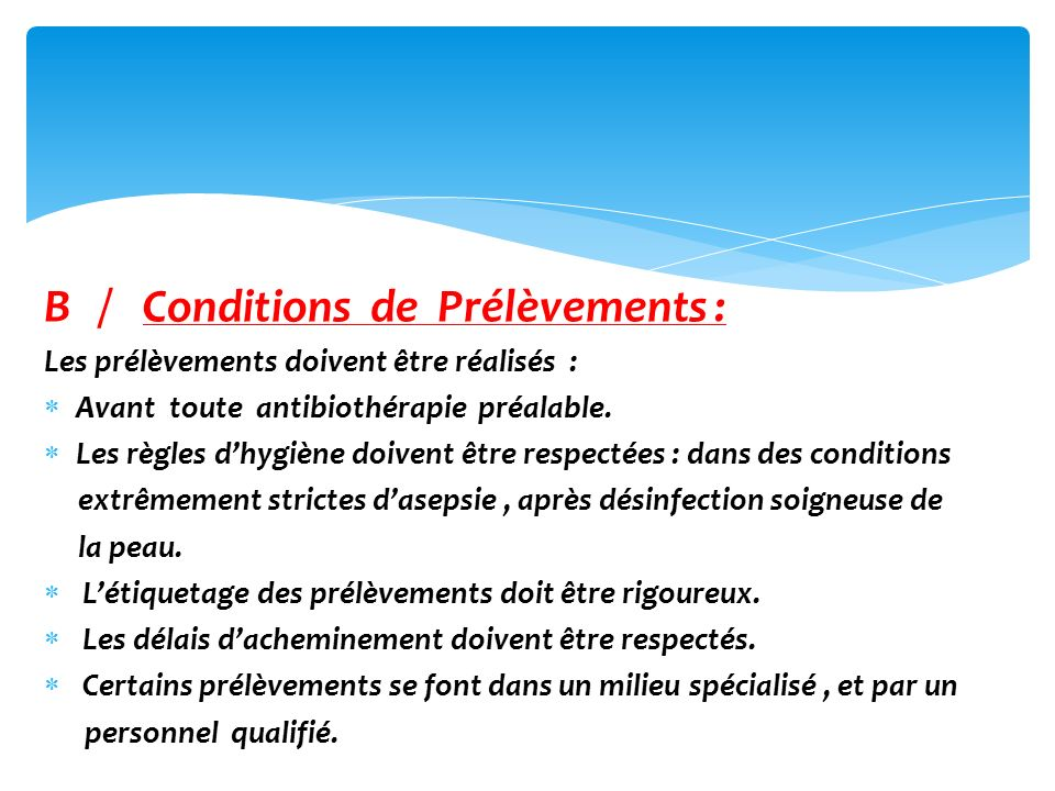 B / Conditions de Prélèvements :