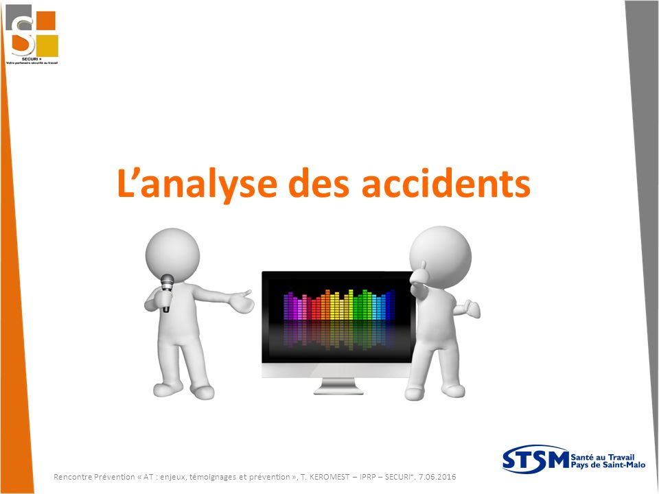 L'analyse des accidents