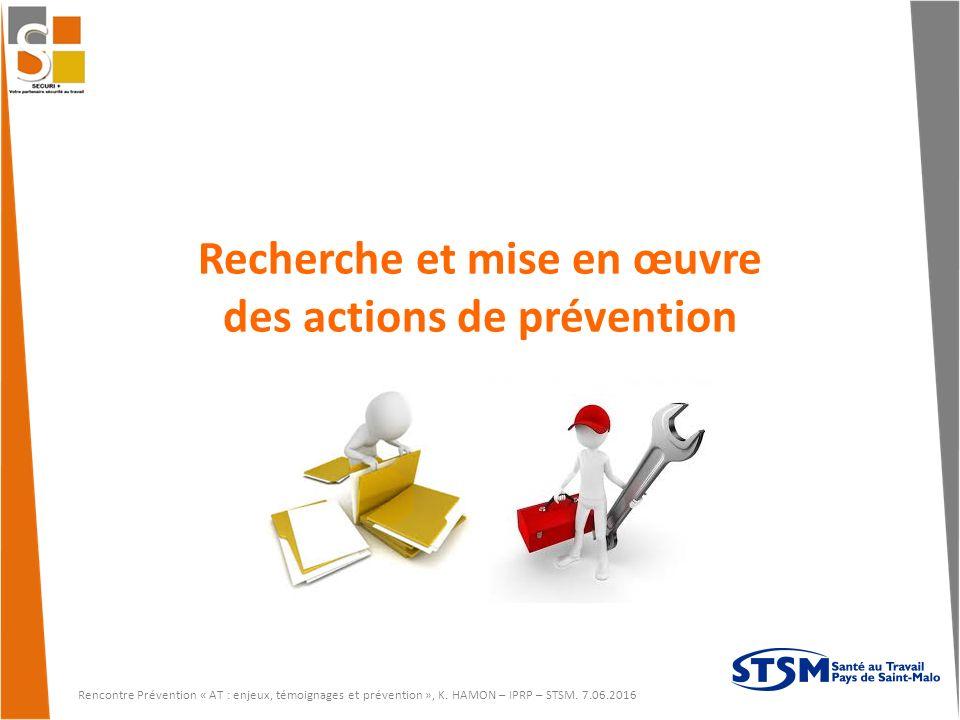 Recherche et mise en œuvre des actions de prévention