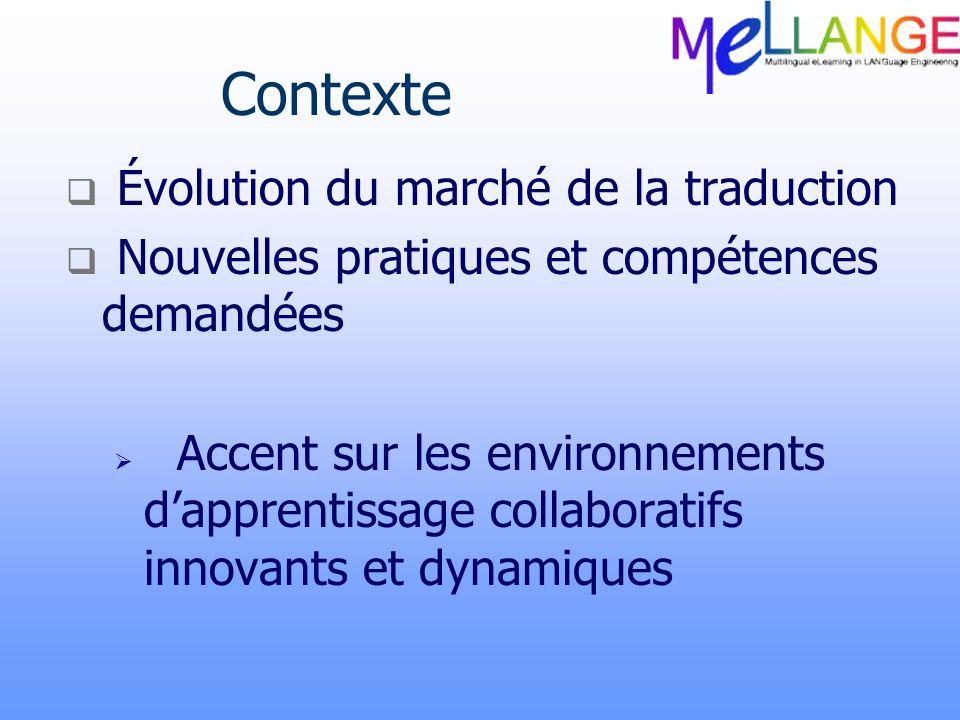 Contexte Évolution du marché de la traduction