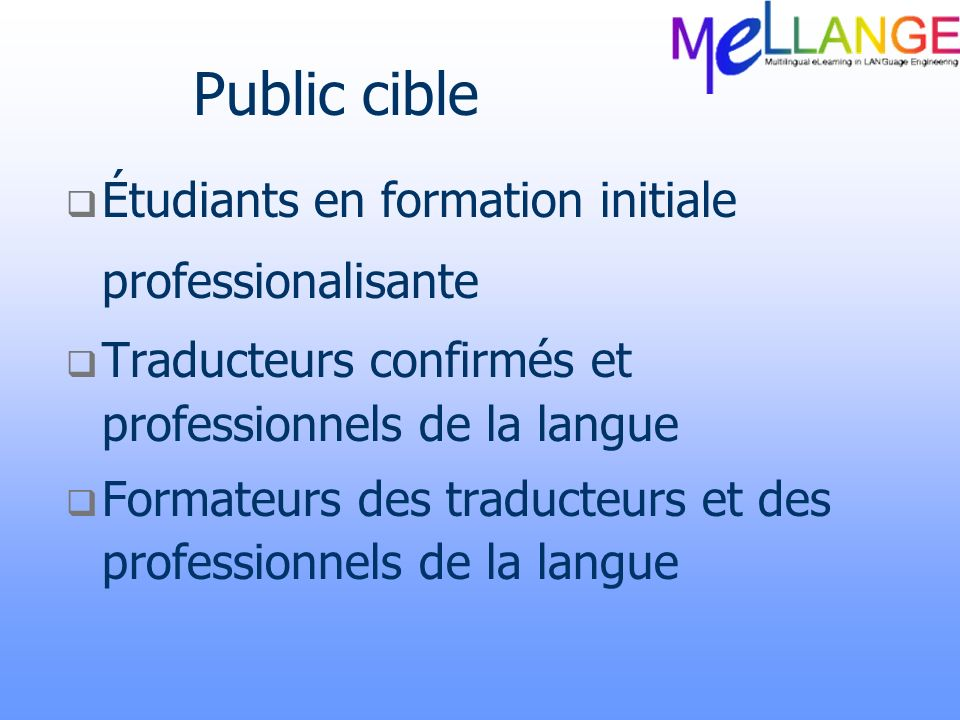 Public cible Étudiants en formation initiale professionalisante