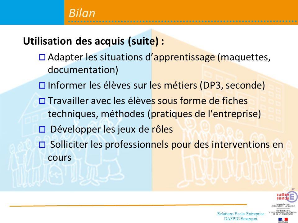 Bilan Utilisation des acquis (suite) :