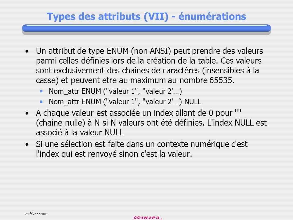 Types des attributs (VII) - énumérations