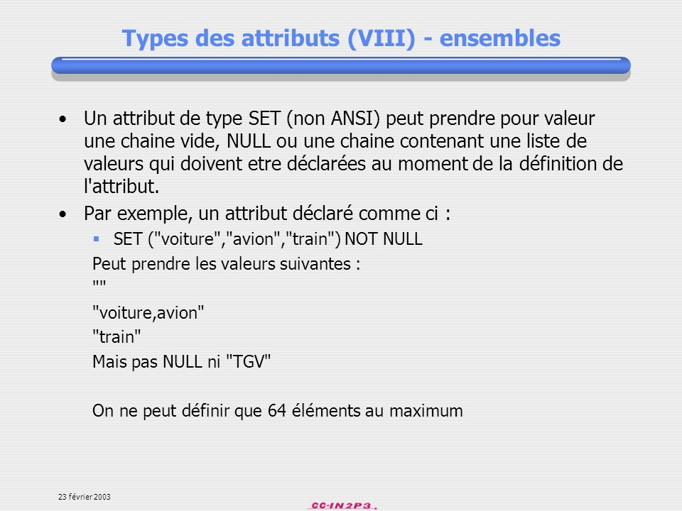 Types des attributs (VIII) - ensembles