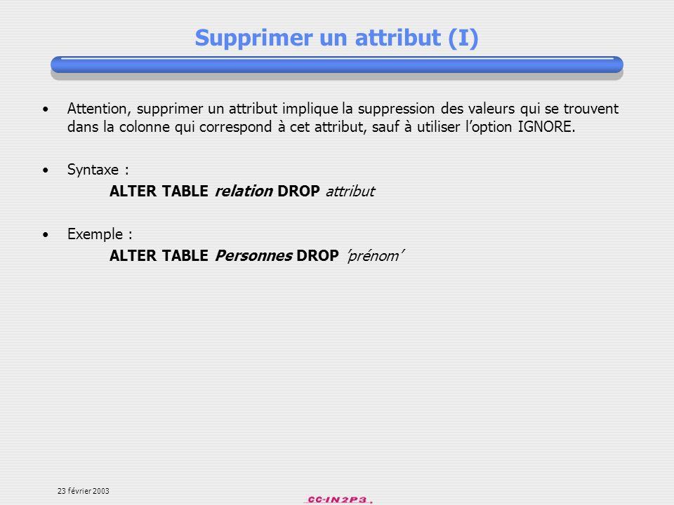 Supprimer un attribut (I)