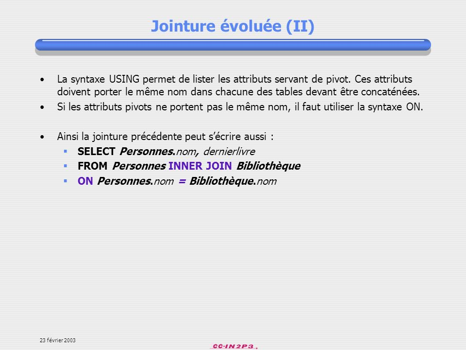 Jointure évoluée (II)