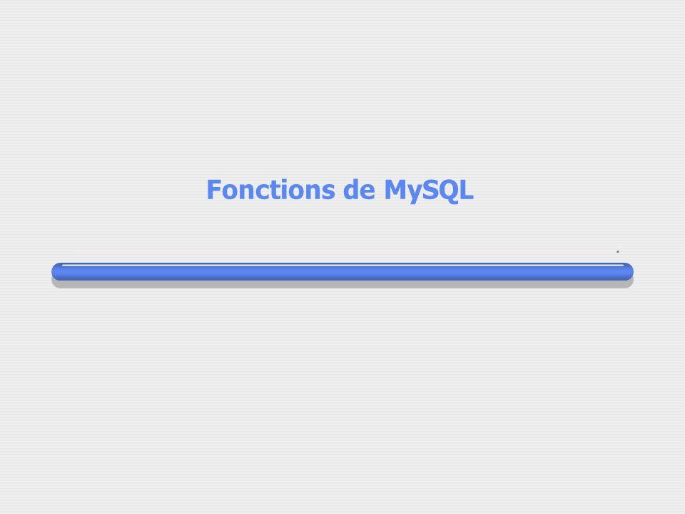 Fonctions de MySQL