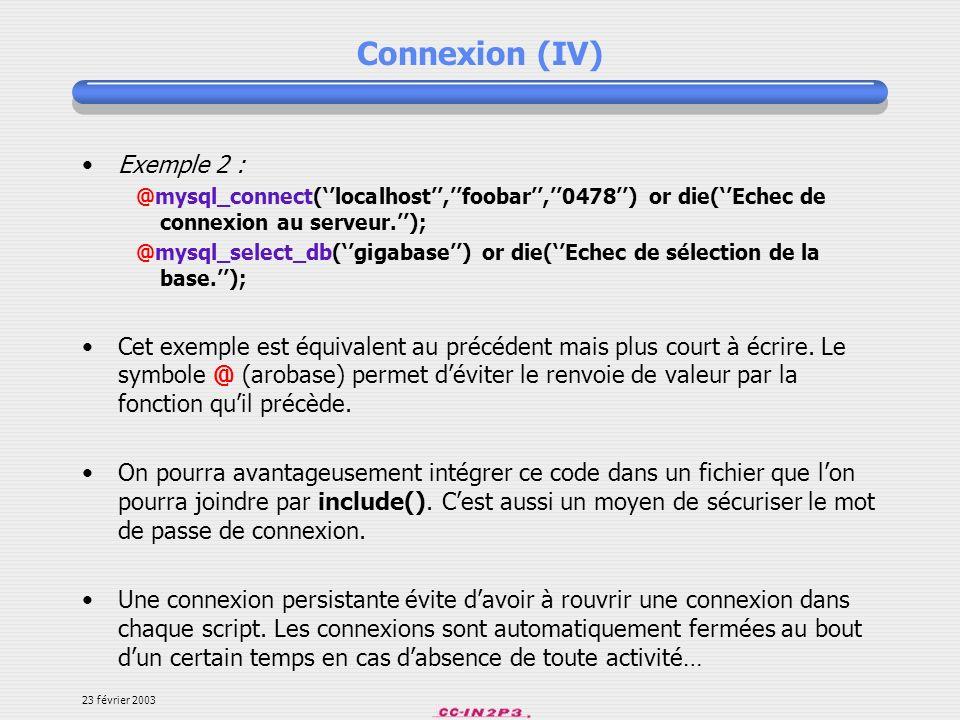 Connexion (IV) Exemple 2 :