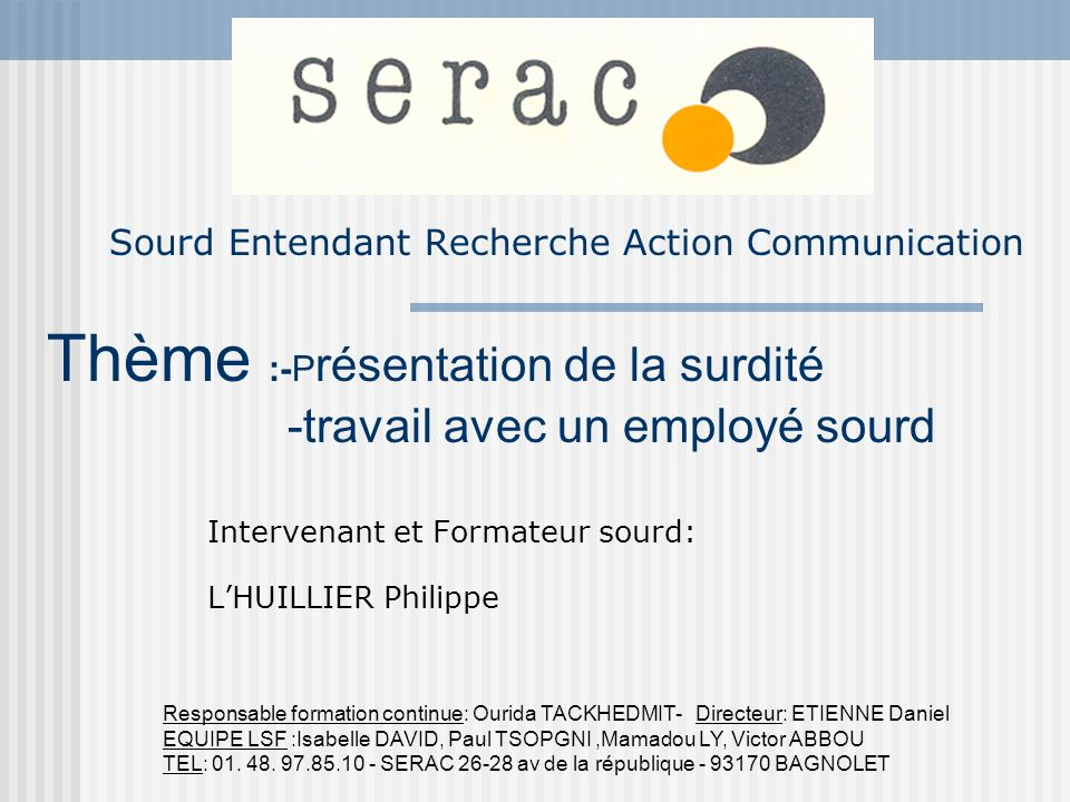 Sourd Entendant Recherche Action Communication