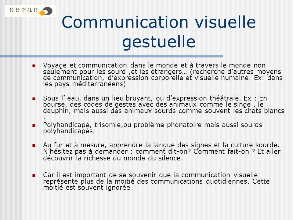 Communication visuelle gestuelle