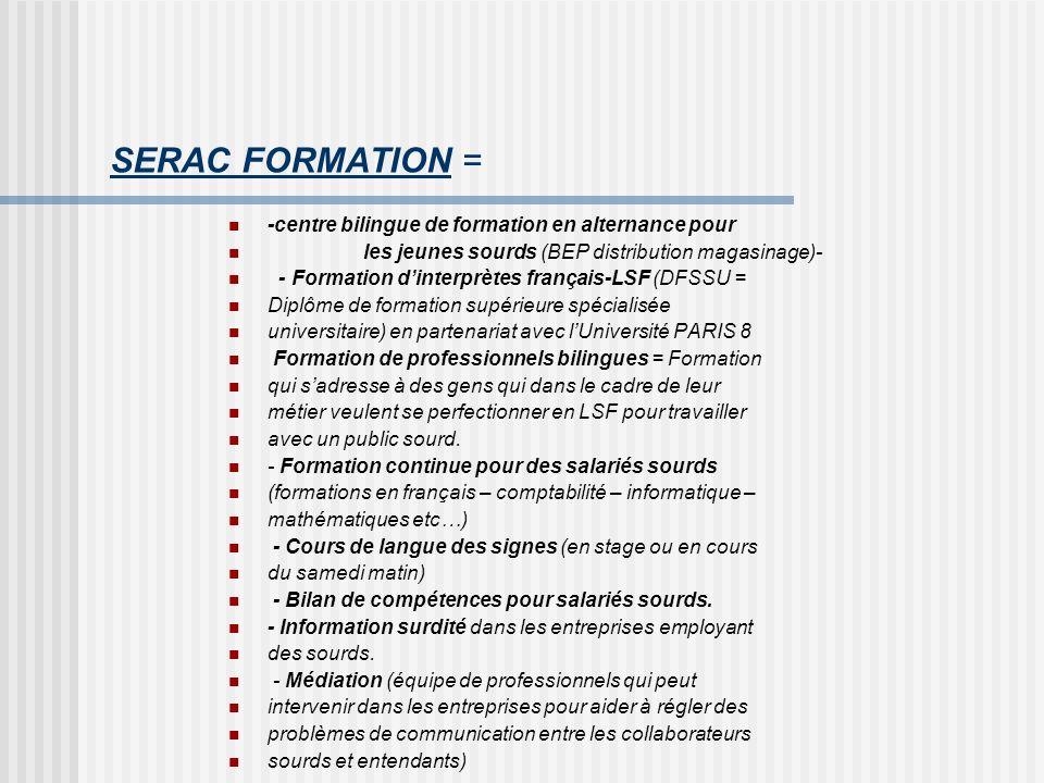SERAC FORMATION = -centre bilingue de formation en alternance pour