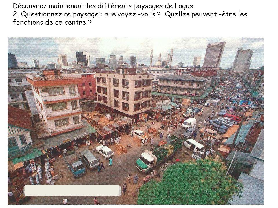 Découvrez maintenant les différents paysages de Lagos 2