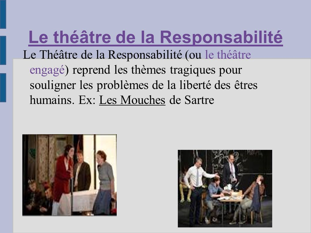 Le théâtre de la Responsabilité
