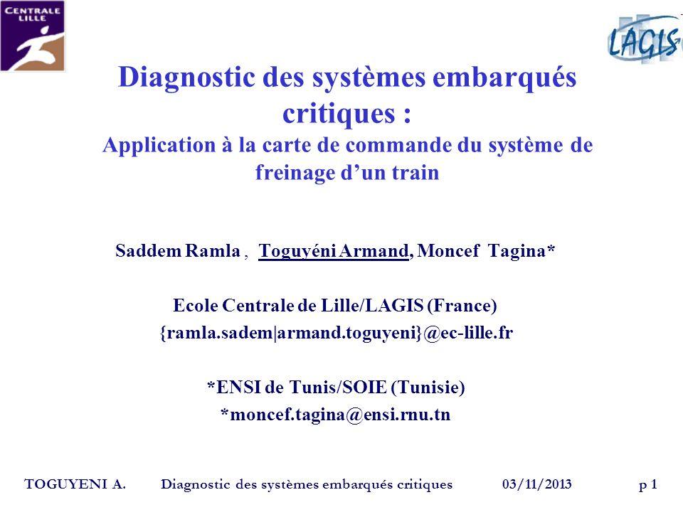 Ecole Centrale de Lille/LAGIS (France) *ENSI de Tunis/SOIE (Tunisie)