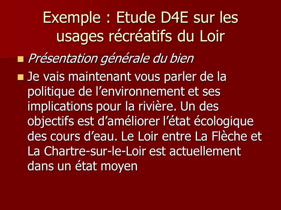 Exemple : Etude D4E sur les usages récréatifs du Loir