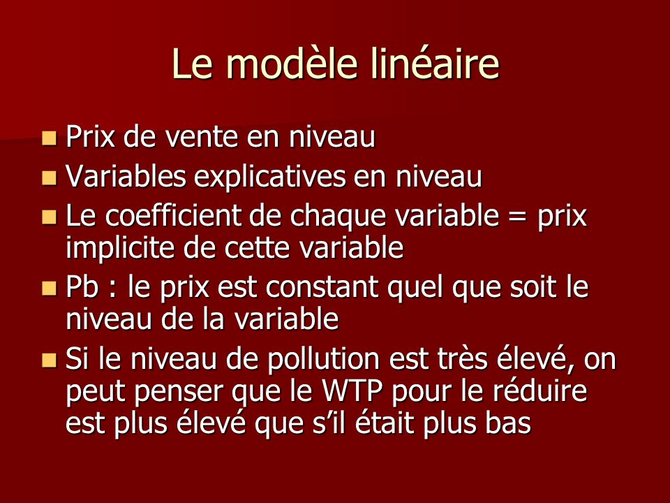 Le modèle linéaire Prix de vente en niveau