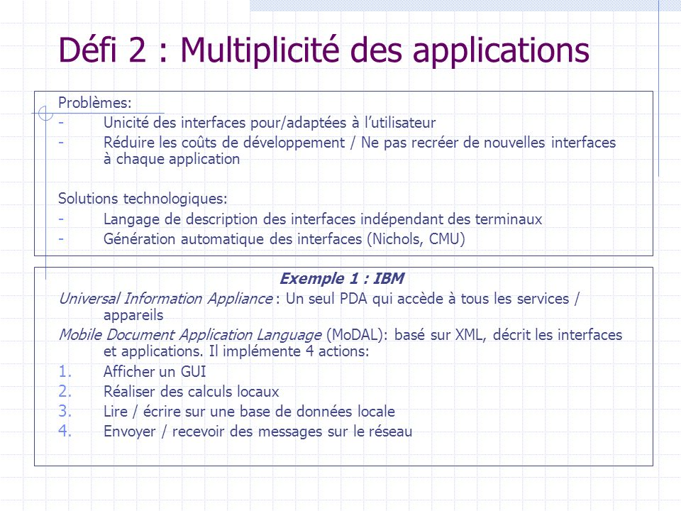 Défi 2 : Multiplicité des applications