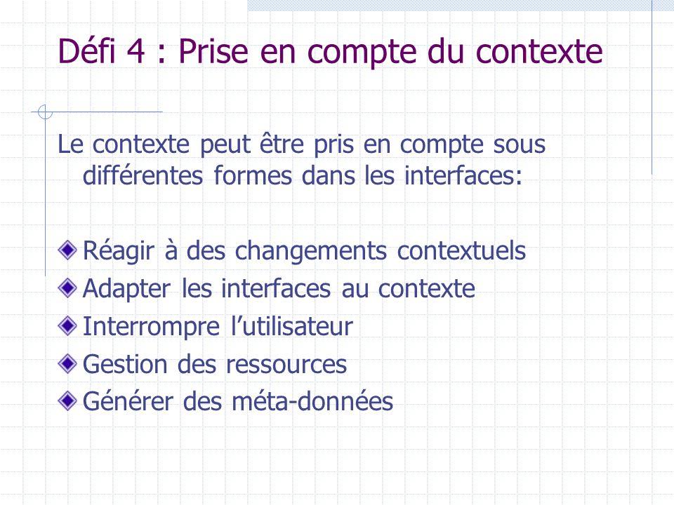 Défi 4 : Prise en compte du contexte