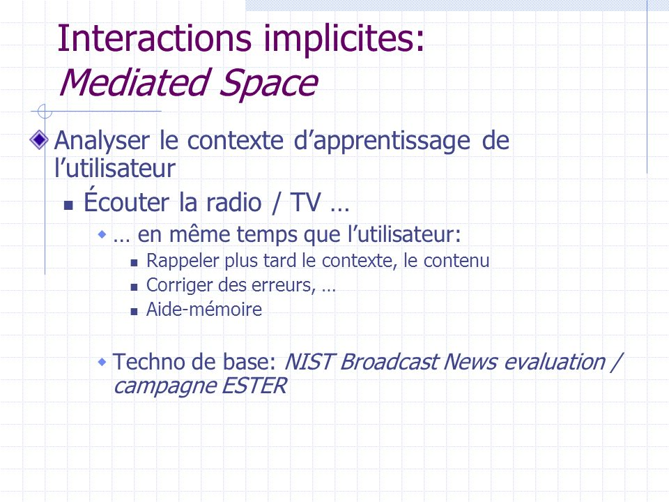 Interactions implicites: Mediated Space