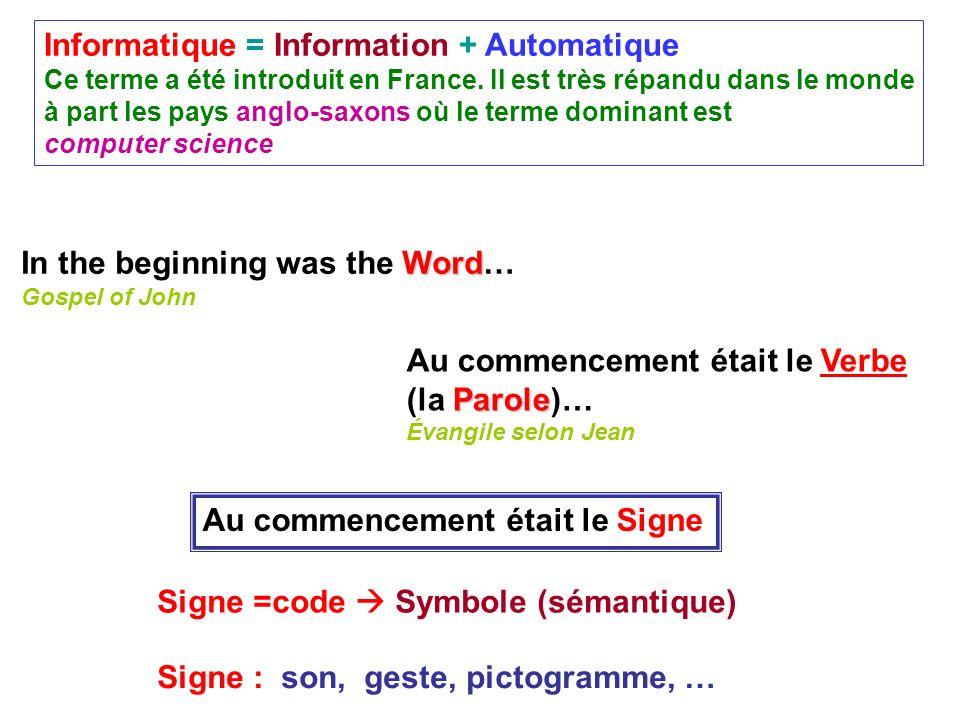 Informatique = Information + Automatique
