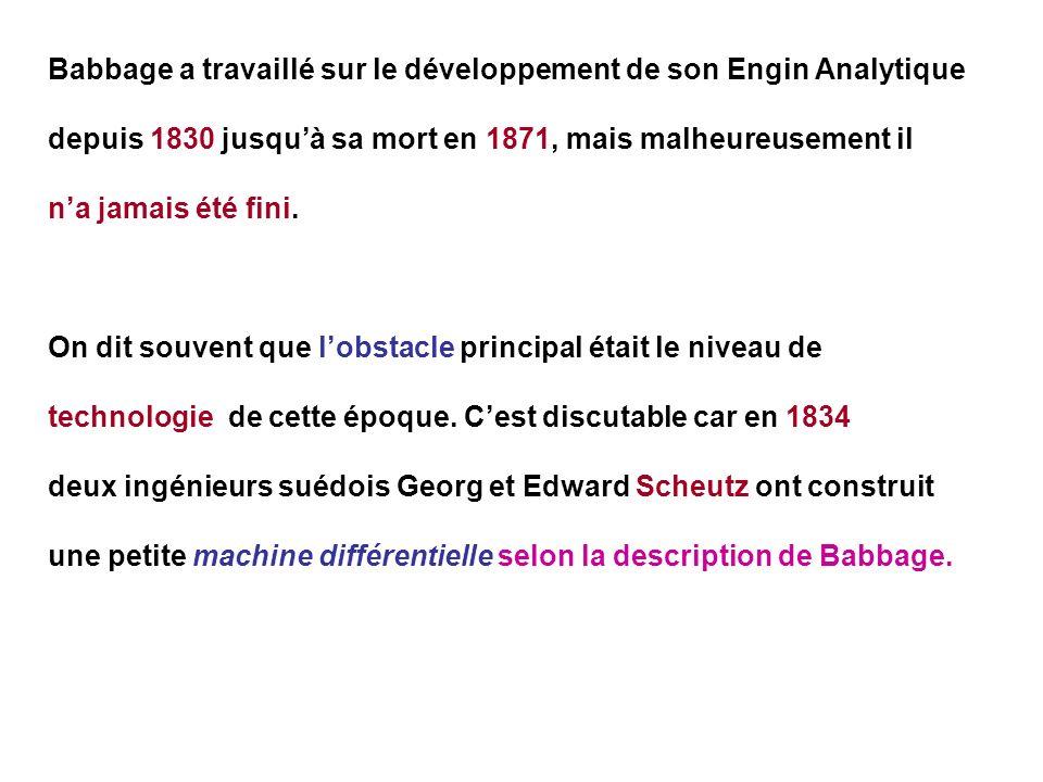 Babbage a travaillé sur le développement de son Engin Analytique