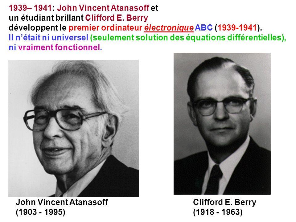 1939– 1941: John Vincent Atanasoff et