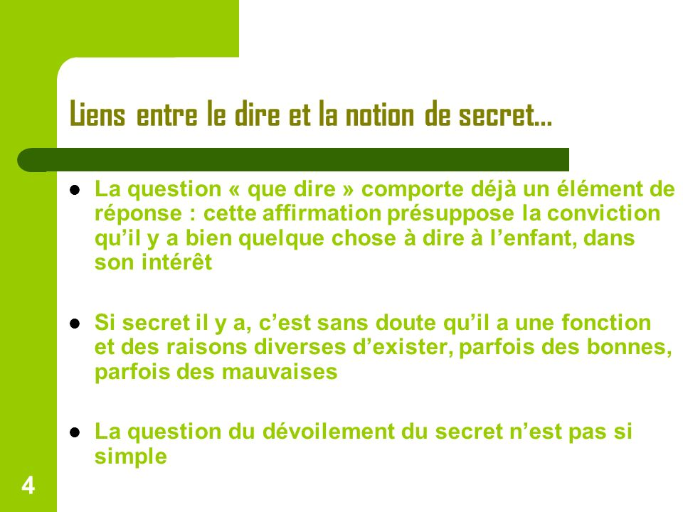 Liens entre le dire et la notion de secret…