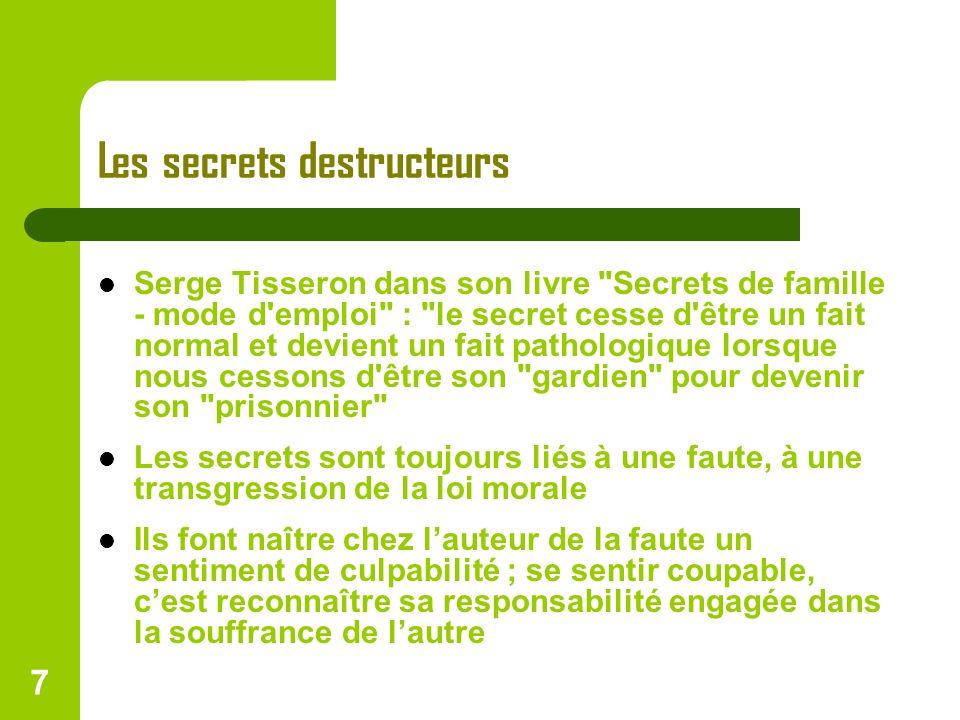 Les secrets destructeurs