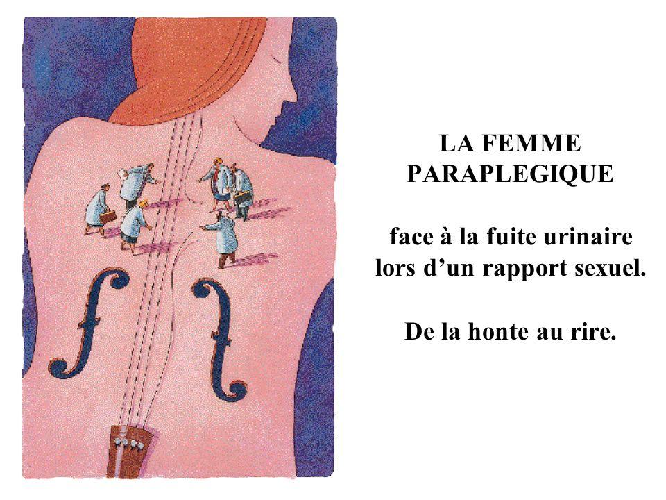 LA FEMME PARAPLEGIQUE face à la fuite urinaire lors d'un rapport sexuel.
