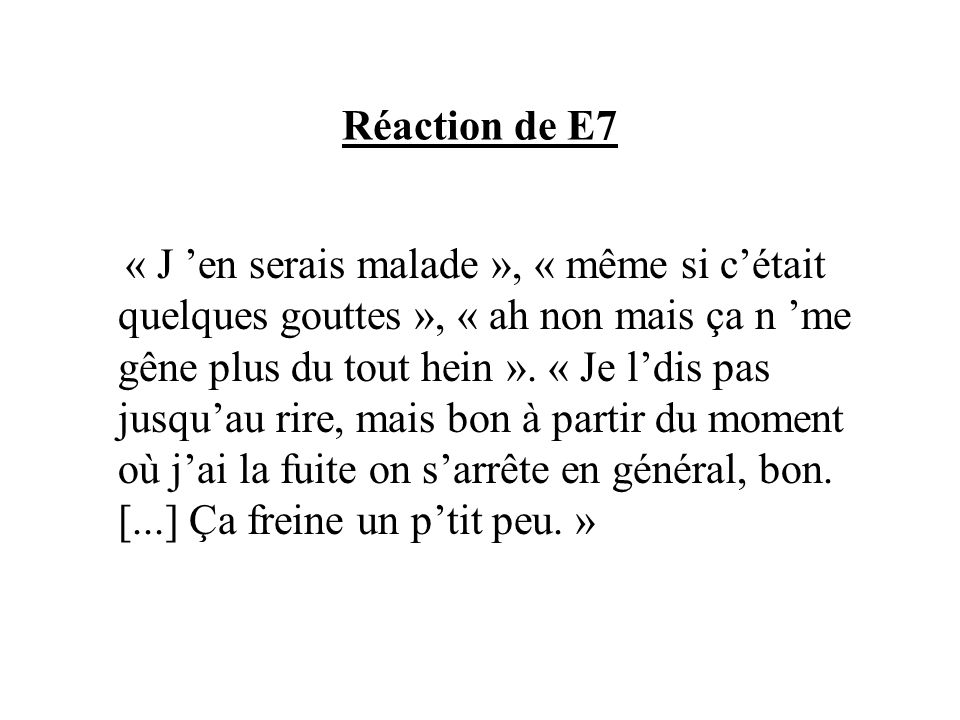 Réaction de E7