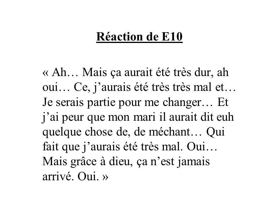 Réaction de E10