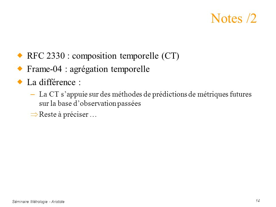 Notes /2 RFC 2330 : composition temporelle (CT)