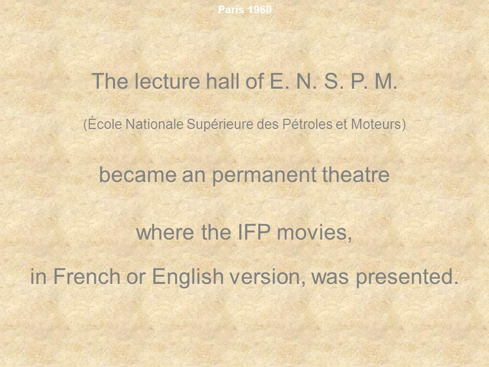 The lecture hall of E. N. S. P. M.