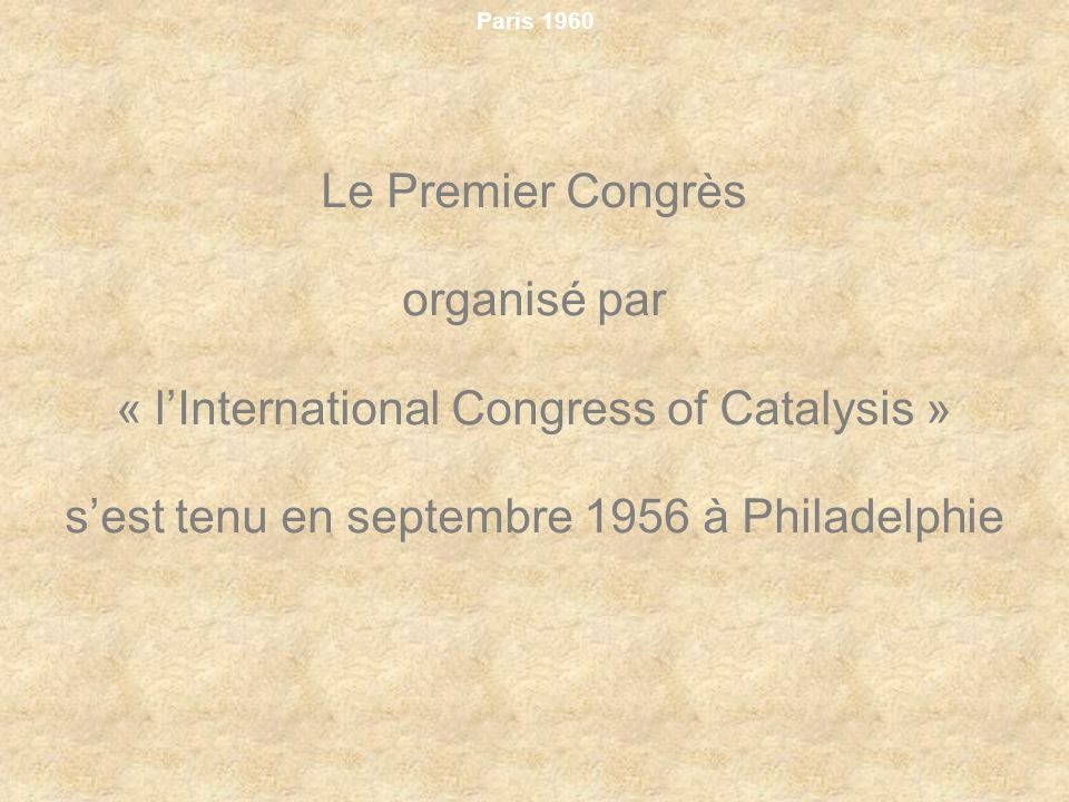 « l'International Congress of Catalysis »