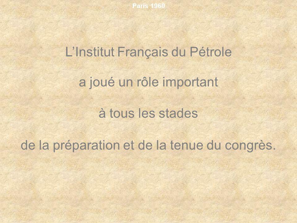 L'Institut Français du Pétrole a joué un rôle important