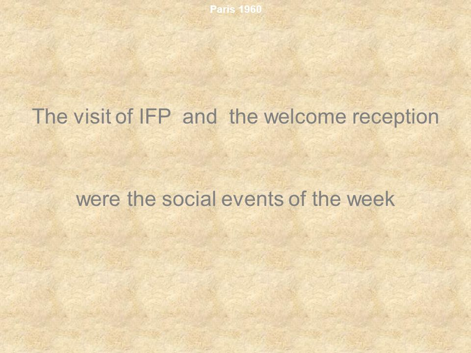 The visit of IFP and the welcome reception